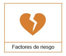 Factores de riesgo de corazón
